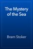Bram Stoker - The Mystery of the Sea artwork