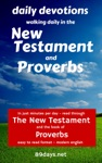 Daily Devotions Walking Daily In The New Testament And Proverbs
