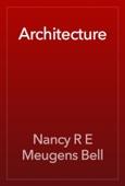 Nancy R E Meugens Bell - Architecture  artwork