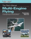 The Pilots Manual Multi-Engine Flying