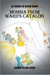 Momma From Wards Catalog
