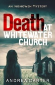 Andrea Carter - Death at Whitewater Church artwork