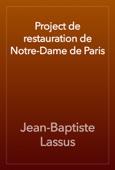 Jean-Baptiste Lassus - Project de restauration de Notre-Dame de Paris artwork