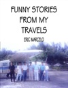Funny Stories From My Travels