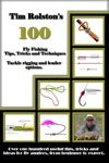 100 Fly Fishing Tips Tricks And Techniques