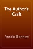 Arnold Bennett - The Author's Craft artwork