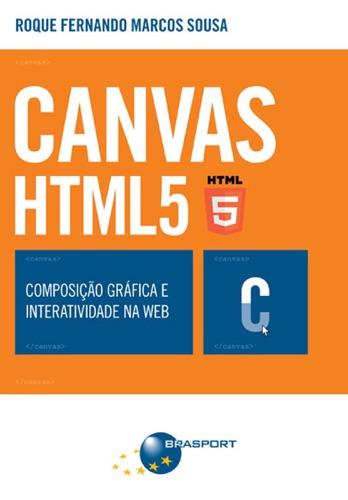 CANVAS HTML 5 - Composio grfica e interatividade na web