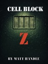 Cell Block Z
