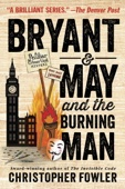 Bryant & May and the Burning Man - Christopher Fowler Cover Art