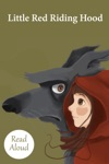 Little Red Riding Hood - Read Aloud