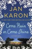 Jan Karon - Come Rain or Come Shine  artwork