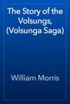 The Story Of The Volsungs Volsunga Saga