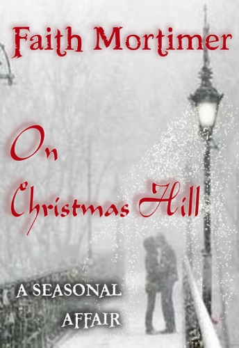 On Christmas Hill A Seasonal Affair