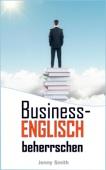 Business-Englisch beherrschen.