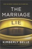 Kimberly Belle - The Marriage Lie  artwork