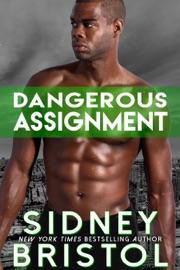 DOWNLOAD OF DANGEROUS ASSIGNMENT PDF EBOOK