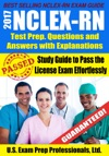 2017 NCLEX-RN Test Prep Questions And Answers With Explanations Study Guide To Pass The License Exam Effortlessly