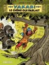 Yakari - Tome 28 - Le Chne Qui Parlait