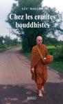 Chez Les Ermites Bouddhistes