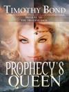 Prophecys Queen