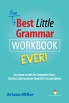 The Best Little Grammar Workbook Ever Use Alone Or With Its Companion Book The Best Little Grammar Book Ever Second Edition