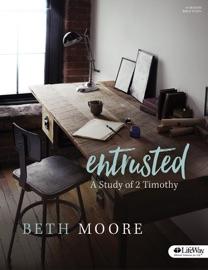 Entrusted - Bible Study eBook - Beth Moore Book