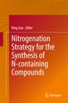 Nitrogenation Strategy For The Synthesis Of N-containing Compounds