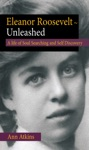 Eleanor Roosevelt - Unleashed