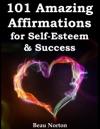 101 Amazing Affirmations For Self-Esteem  Success
