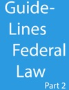 Guidelines Federal Law Part 2