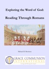 Exploring The Word Of God Reading Through Romans