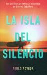 La Isla Del Silencio Una Aventura De Intriga Y Suspense De Gabriel Caballero