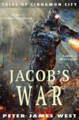 Jacob's War - Peter James West Cover Art