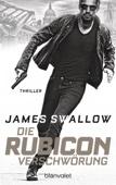 James Swallow - Die Rubicon-Verschwörung Grafik