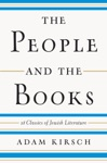 The People And The Books 18 Classics Of Jewish Literature
