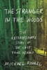 Michael Finkel - The Stranger in the Woods  artwork