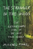 The Stranger in the Woods - Michael Finkel Cover Art
