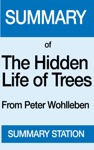 The Hidden Life Of Trees  Summary