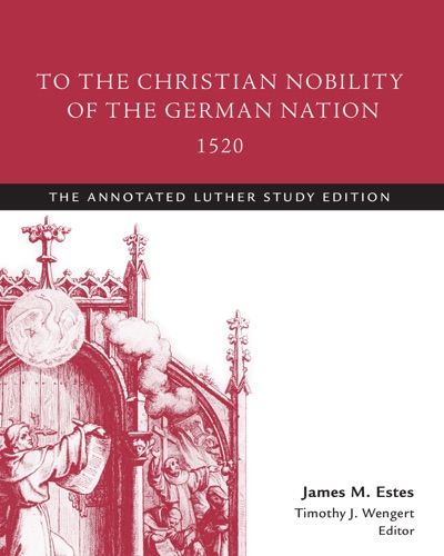 To the Christian Nobility of the German Nation 1520