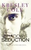 Kresley Cole - Shadow's Seduction artwork