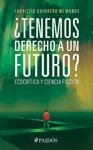 Tenemos Derecho A Un Futuro