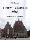 City Breaks: Tour 7 - 2 Days In Riga