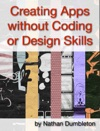 Creating Apps Without Coding Or Design Skills