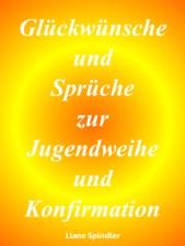 Gluckwunsche Und Spruche Zur Jugendweihe Und Konfirmation By Liane