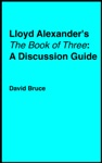 Lloyd Alexanders The Book Of Three A Discussion Guide