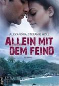 Alexandra Stefanie Höll - Allein mit dem Feind Grafik