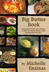 Big Buttes Book Annotated Dyets Dry Dinner 1599 By Henry Buttes With Elizabethan Recipes