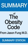 The Obesity Code  Summary