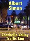 Coachella Valley Traffic Jam A Henry Wright Mystery