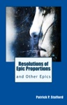 Resolutions Of Epic Proportions And Other Epics
